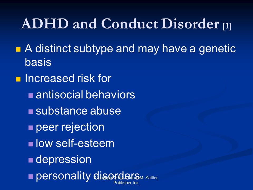 ADHD and Conduct Disorder [1]